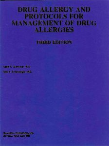 Drug Allergy and Protocols for Management of Drug Allergies, 3rd Edition